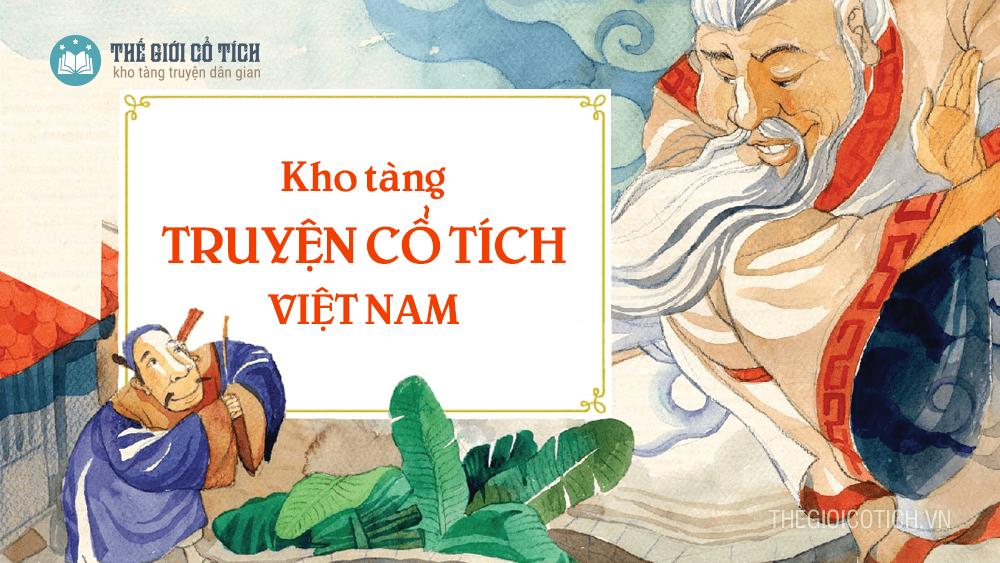 Kho tàng truyện cổ tích Việt Nam chọn lọc hay nhất cho bé